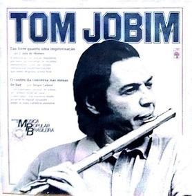 Tom Jobim (história Da Música Popular Brasileira Grandes C