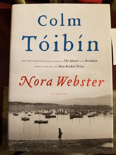 Livro Nora Webster: A Novel (inglês) Capa Dura Colm Tóibín