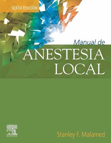 Manual De Anestesia Local 6 Ed.