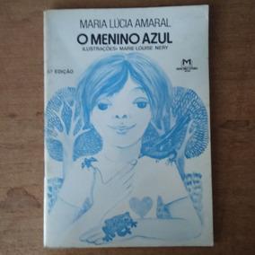 O Menino Azul 6º Edição - Maria Lúcia Amaral