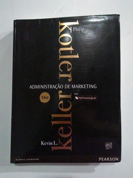 Administração De Marketing - 14ªed - Philip Kotler