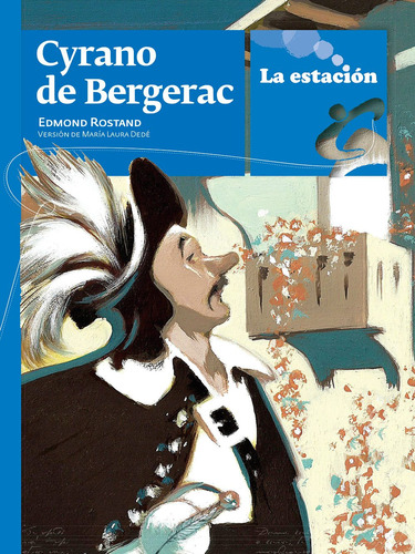 Imagen 1 de 1 de Cyrano De Bergerac - Estación Mandioca -