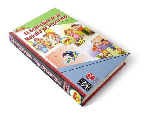 El Gran Libro De La Maestra Preescolar