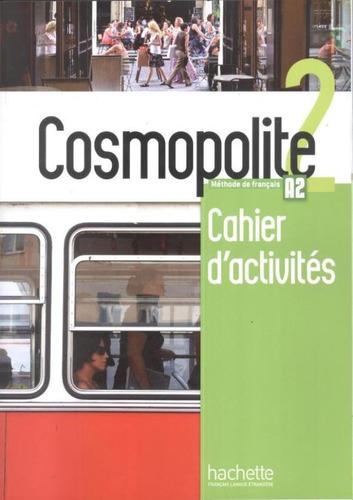 Imagem 1 de 1 de Cosmopolite 2 - Cahier D´activites + Cd Audio (a2)