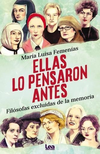 Ellas Lo Pensaron Antes - María Luisa Femenías