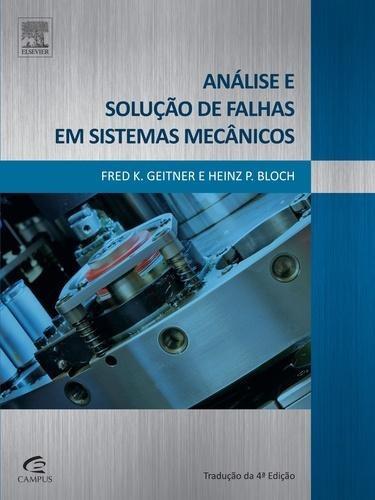 Análise E Solução De Falhas Em Sistemas Mecânicos