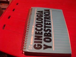 Manual Clinico De Ginecologìa Y Obstetricia , Año 1985
