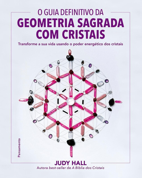 O Guia Definitivo Da Geometria Sagrada Com Cristais