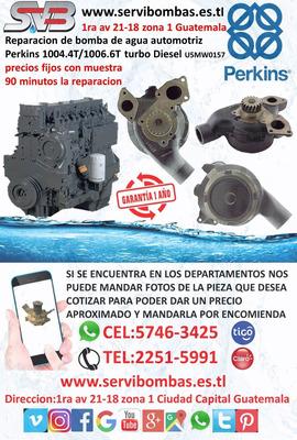 Reparación De Bombas De Agua Automotrices Perkins 1004,1006