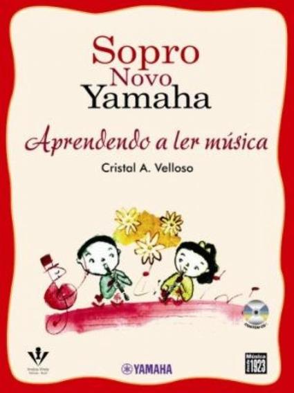 Sopro Novo Yamaha - Aprendendo A Ler Música - Áudio Cd - I
