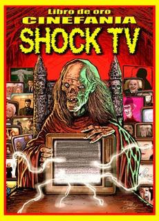 Libro De Oro Cinefania Shock Tv