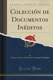 Libro : Coleccion De Documentos Ineditos (classic Reprint...