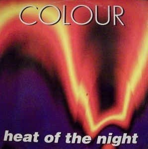 Colour - Heat Of The Night Vinil 12