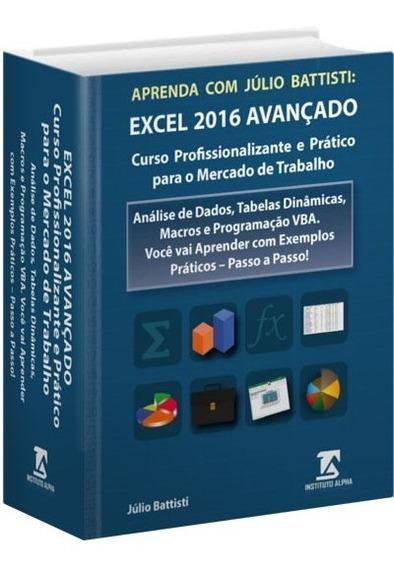 Livro De Excel 2016 Avançado E Vba - Passo A Passo - 896 Pgs