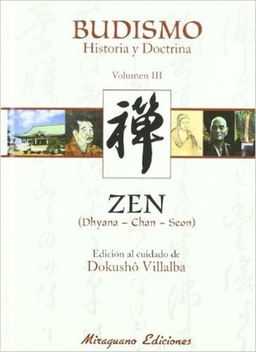 Budismo Vol.iii Historia Y Doctrina - Zen