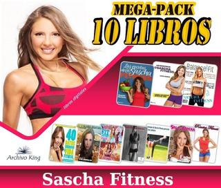 Las Recetas Y Secretos De Sascha Fitness Sus 10 Libros Pdf