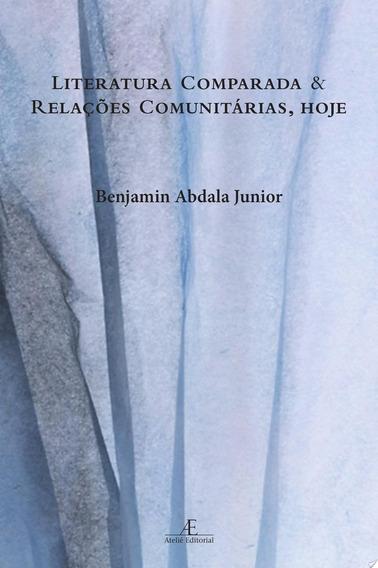 Literatura Comparada E Relaçoes Comunitarias Hoje
