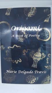 Libro Ingles, Origami Una Poesia, Maria Delgado Travis