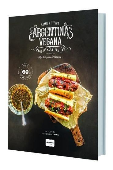 Comida Típica Argentina Vegana - Raffaelli Mariela Andrea
