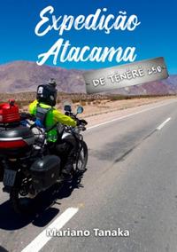 Livro Expedição Atacama - Mariano Tanaka