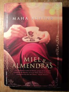 Maha Akhtar - Miel Y Almendras - Editorial Roca