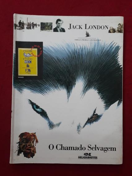 Livro: O Chamado Selvagem - Jack London - Melhoramentos