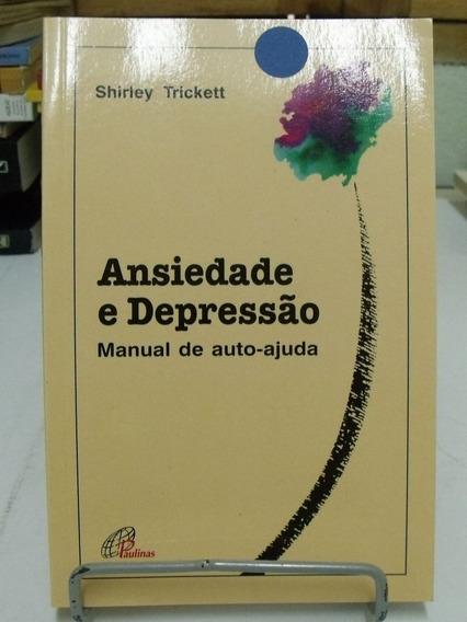 Livro Ansiedade E Depressão - Shirley Trickett