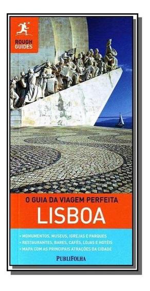 Guia Da Viagem Perfeita: Lisboa, O