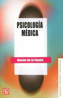 Psicología Médica Dr. Juan Ramón De La Fuente