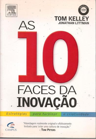 C384 - As 10 Faces Da Inovação - Tom Kelley