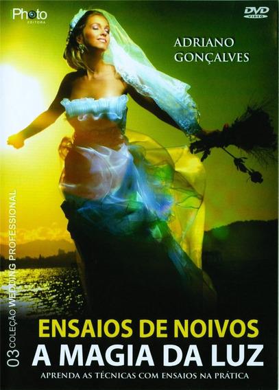 Dvd Ensaios De Noivos - A Magia Da Luz - Frete Grátis!!!