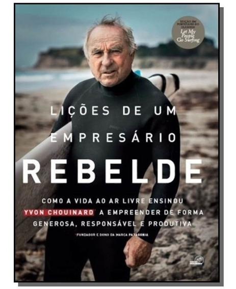 Licoes De Um Empresario Rebelde: Como A Vida Ao Ar