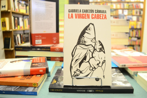 La Virgen Cabeza. Gabriela Cabezón Cámara.
