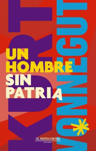 Imagen 1 de 2 de Un Hombre Sin Patria - Kurt Vonnegut