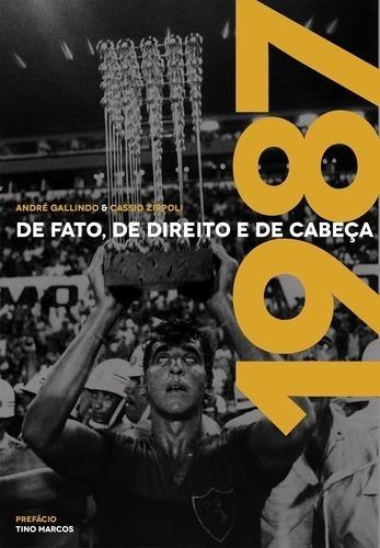 1987 - De Fato, De Direito E De Cabeça