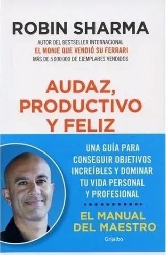 Audaz , Productivo Y Feliz