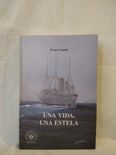 Una Vida, Una Estela - J. Lauría - Fundación Sadela