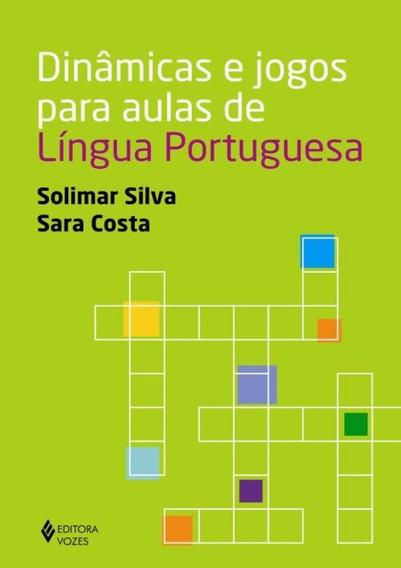 Dinamicas E Jogos Para Aulas De Lingua Portuguesa