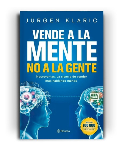 Véndele A La Mente, No A La Gente | Jürgen Klaric