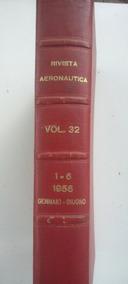 Rivista Aeronautica 6 Edições Encadernados Ano 1956