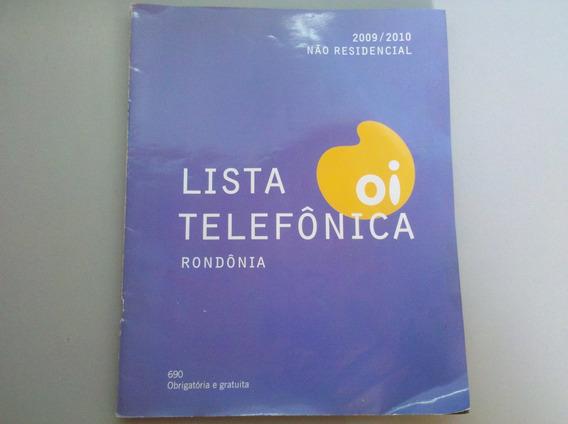 Lista Telefônica Oi Rondônia 2009/2010 Não Residencial