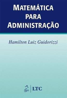 Matemática Para Administração - Guidorizzi