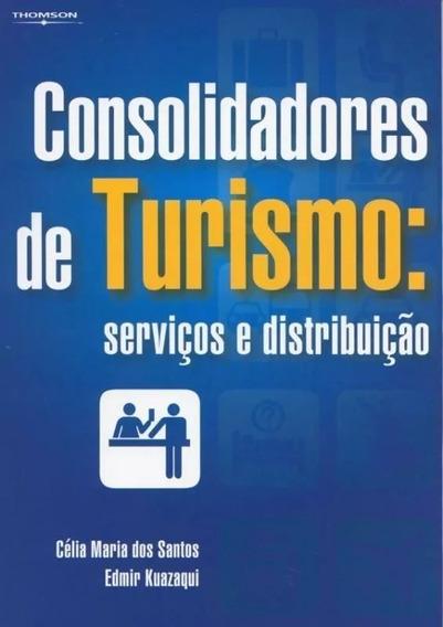 Livro Consolidadores De Turismo: Serviços E Distribuição.