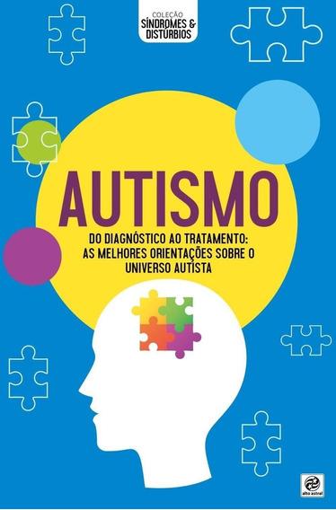 Autismo - Coleção Síndromes & Distúrbios