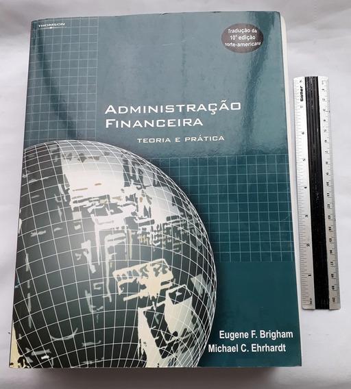 Administração Financeira Teoria Prática Brigham Ehrhardt 10e