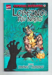 Lobezno - Especial Mutantes 5 - Río Negro - Forum - Marvel