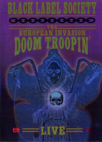 Black Label Society - The European Invasion Doom Troopin