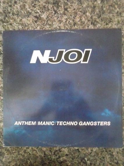 Vinil N-joi - Anthem/manic/techno Gangsters