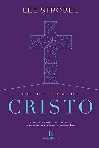 Livro Lee Strobel - Em Defesa De Cristo