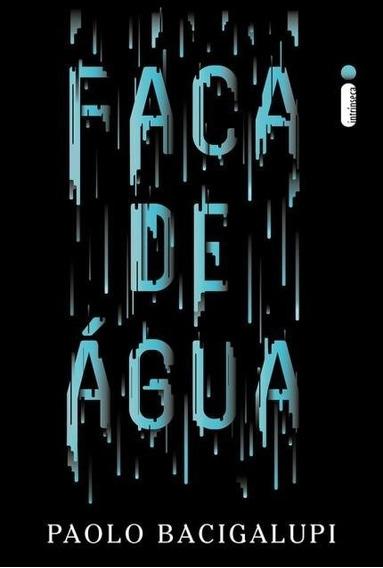 Livro Faca De Água - Paolo Bacigalupi #